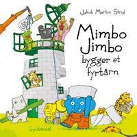 Mimbo Jimbo bygger et fyrtårn lydbog